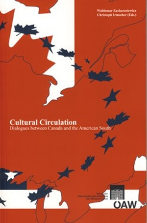 Cultural Circulation: Dialogues between Canada and the American South