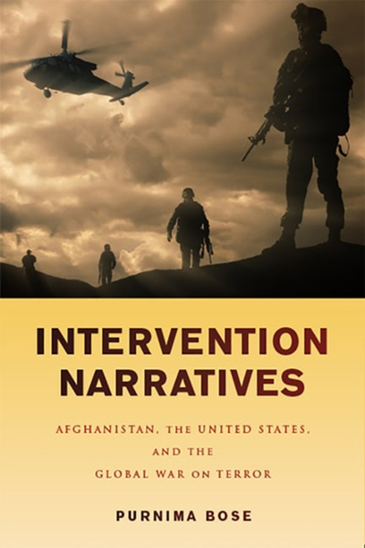 Intervention Narratives: Afghanistan, the United States, and the Global War on Terror