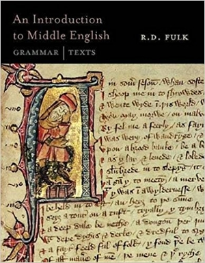 An Introduction to Middle English: Grammar, Texts