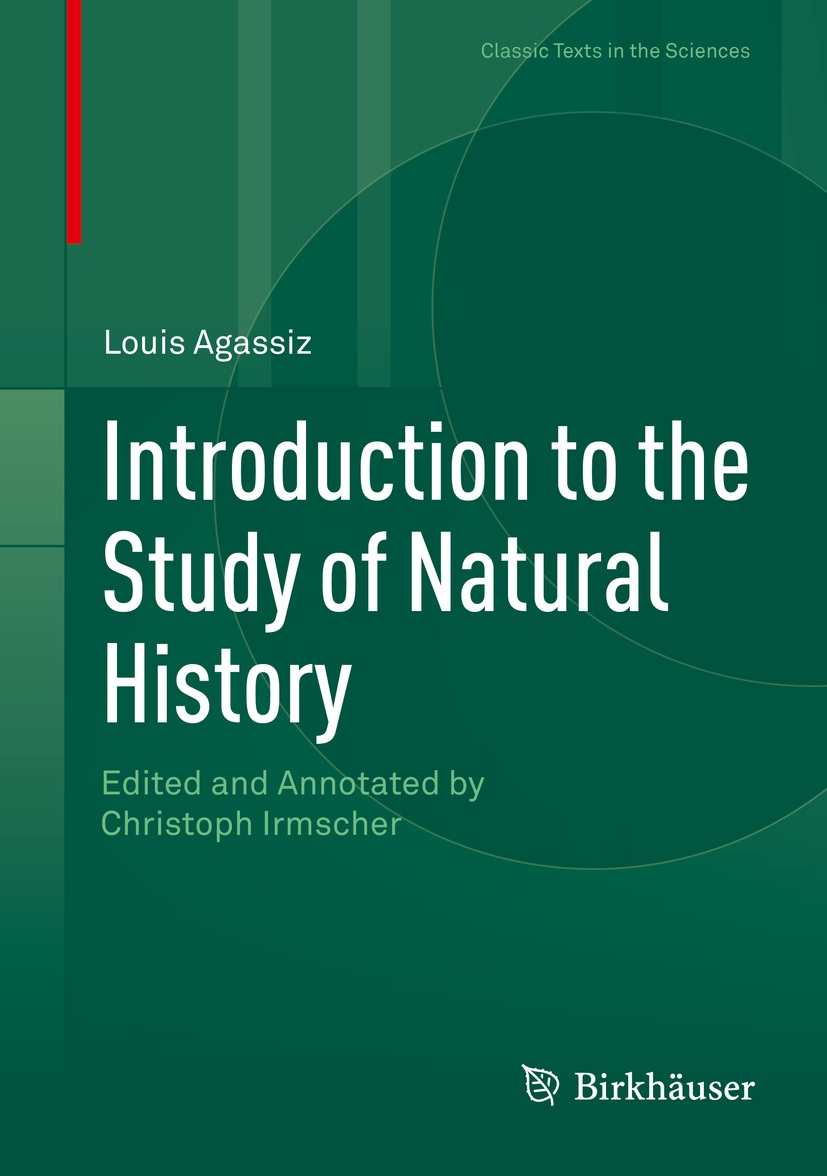 Louis Agassiz, Introduction to the Study of Natural History