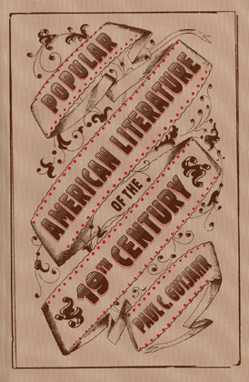 American Popular Literature of the Nineteenth Century