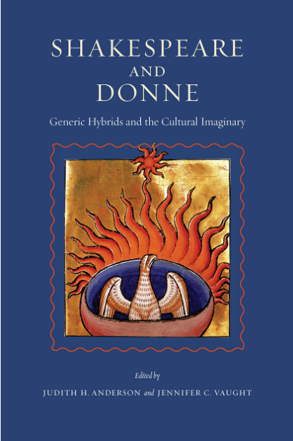Shakespeare and Donne: Generic Hybrids and the Cultural Imaginary