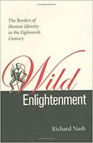 Wild Enlightenment: The Borders of Human Identity in the Eighteenth Century